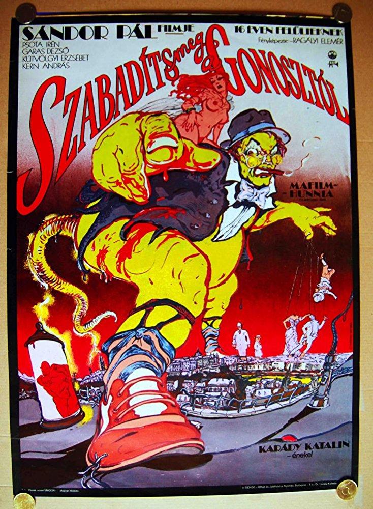 Sándor Pál: Szabadíts meg a gonosztól! című filmje eredeti plakátja ( forrás: http://www.imdb.com/title/tt0078353/ )